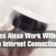 Does Alexa Work Without An Internet Connection? Now It Can. Sorta.